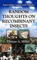Miller, Thomas A. - Random Thoughts on Recombinant Insects - 9781620814413 - V9781620814413