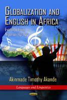 Akande, Akinmade Timothy - Globalization & English in Africa - 9781620814529 - V9781620814529
