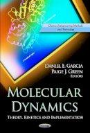 GARCIA D.E. - Molecular Dynamics - 9781620815458 - V9781620815458