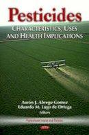 GOMEZ A.J.A. - Pesticides - 9781620815779 - V9781620815779