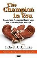 Schinke, Robert J. - Champion in You - 9781620816127 - V9781620816127