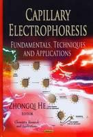 HE Z. - Capillary Electrophoresis - 9781620817858 - V9781620817858