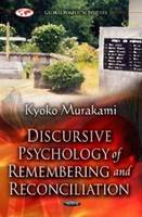 Murakami, Kyoko - Discursive Psychology of Remembering & Reconciliation - 9781620817957 - V9781620817957