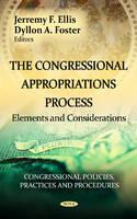 ELLIS J.F. - Congressional Appropriations Process - 9781620818398 - V9781620818398
