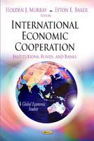 MURRAY H.J. - International Economic Cooperation - 9781620818428 - V9781620818428