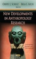 SCHULZ O.J. - New Developments in Anthropology Research - 9781620818985 - V9781620818985