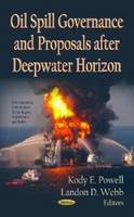 POWELL K.E. - Oil Spill Governance and Proposals After Deepwater Horizon - 9781620819241 - V9781620819241