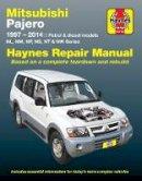 Anon - Mitsubishi Pajero Automotive Repair Manual: 1997-2014 - 9781620921395 - V9781620921395