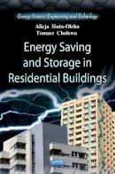 Siuta-Olcha, Alicja; Cholewa, Tomasz - Energy Saving & Storage in Residential Buildings - 9781621001676 - V9781621001676