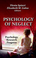 Unknown - Psychology of Neglect - 9781621001805 - V9781621001805