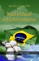 Qitu Tuan - Brazil's Ethanol & Cotton Industries - 9781621002680 - V9781621002680