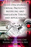 Chai, Xudong; Hou, Baocun; Li, Bo Hu; Yan, Xuefeng - Multi-Discipline Virtual Prototype Modeling & Simulation Theory & Application - 9781621002734 - V9781621002734