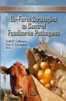 - On-Farm Strategies to Control Foodborne Pathogens - 9781621004110 - V9781621004110