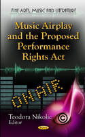 - Music Airplay & the Proposed Performance Rights Act - 9781621004516 - V9781621004516