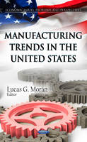 - Manufacturing Trends in the United States - 9781621005834 - V9781621005834