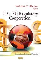 - U.S.- EU Regulatory Cooperation - 9781621007456 - V9781621007456