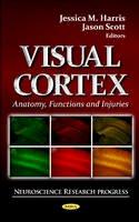 Harris, Jessica M.; Scott, Jason - Visual Cortex - 9781621009481 - V9781621009481