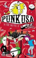 Prested, Kevin - Punk USA: The Rise and Fall of Lookout Records (Real World) - 9781621066125 - V9781621066125