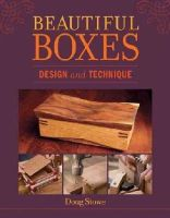 Doug Stowe - Beautiful Boxes: Design and Technique - 9781621139553 - V9781621139553