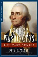 Palmer, Dave Richard - George Washington: Military Genius (The Generals) - 9781621573722 - V9781621573722