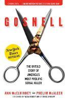 McElhinney, Ann, McAleer, Phelim - Gosnell: The Untold Story of America's Most Prolific Serial Killer - 9781621574552 - V9781621574552