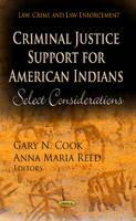 COOK G.N. - Criminal Justice Support for American Indians - 9781622571826 - V9781622571826