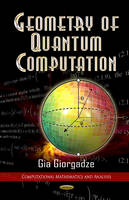 Giorgadze, Gia - Geometry of Quantum Computations - 9781622573257 - V9781622573257