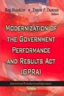 HAWKINS R. - Modernization of the Government Performance & Results Act (GPRA) - 9781622573837 - V9781622573837