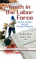 MEYER B - Youth in the Labor Force - 9781622574049 - V9781622574049
