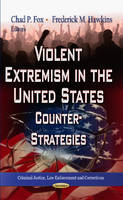 FOX, CHAD P (ED) - Violent Extremism in the United States - 9781622574643 - V9781622574643
