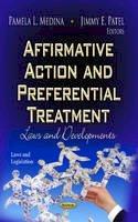 MEDINA P.L. - Affirmative Action and Preferential Treatment - 9781622574650 - V9781622574650