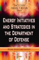 Pruitt, Dave - Energy Initiatives & Strategies in the Department of Defense - 9781622575015 - V9781622575015