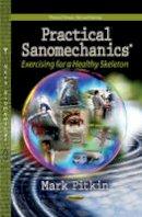 Pitkin, Mark - Practical Sanomechanics - 9781622575312 - V9781622575312