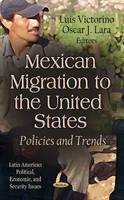 VICTORINO L - Mexican Migration to the United States - 9781622575374 - V9781622575374