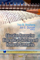 STEPHENS T.B - Education Researcher Biographical Sketches and Research Summaries - 9781622575640 - V9781622575640
