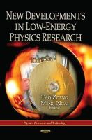 ZOENG T. - New Developments in Low-Energy Physics Research - 9781622576685 - V9781622576685