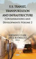 CLARK J.G. - U.S. Transit, Transportation & Infrastructure - 9781622579587 - V9781622579587