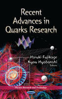 FUJIKAGE H. - Recent Advances in Quarks Research - 9781622579709 - V9781622579709