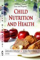 Gregor Cvercko - Child Nutrition & Health - 9781622579815 - V9781622579815