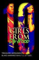 Hernandez, Treasure, Karrington, Blake, Littles, T.C. - Girls from Da Hood 10 - 9781622867639 - V9781622867639