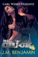 Benjamin, J.M. - Ride or Die Chick 4: Carl Weber Presents - 9781622869312 - V9781622869312