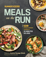Golub, Joanna Sayago - Runner's World Meals on the Run: 150 energy-packed recipes in 30 minutes or less - 9781623365837 - V9781623365837
