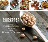 MAZOR, EINAT - CHICKPEAS SWEET & SAVORY RECIPES - 9781623540746 - V9781623540746
