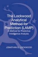 Lockwood, Jonathan Samuel - The Lockwood Analytical Method for Prediction (LAMP) - 9781623562335 - V9781623562335