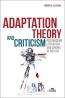 Slethaug, Professor Gordon E, Ph.D. - Adaptation Theory and Criticism - 9781623564407 - V9781623564407