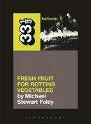 Foley, Michael Stewart - THIR DEAD KENNEDYS - 9781623567309 - V9781623567309
