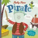 Dahl, Michael - Pirate (Baby Face) - 9781623702946 - V9781623702946