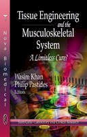 KHAN W - Tissue Engineering & the Musculoskeletal System - 9781624170676 - V9781624170676
