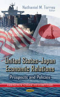 TORRES N.M. - United States-Japan Economic Relations - 9781624171321 - V9781624171321
