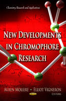 MOLIERE A. - New Developments in Chromophore Research - 9781624171543 - V9781624171543